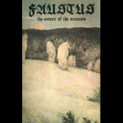 Faustus (SWE) - The Return of the Ancients