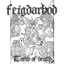 Feigdarbod - Tomb of Death