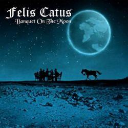 Felis Catus - Banquet on the Moon