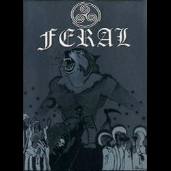 Feral (CAN) - For Those Who Live in Darkness