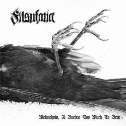 Filsufatia - Melancholia, a Burden Too Much to Bear