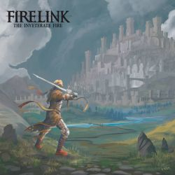 Firelink - The Inveterate Fire