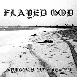 Reviews for Flayed God - Symbols of Hatred