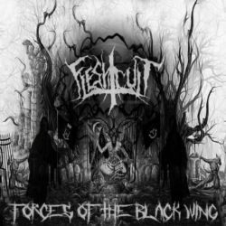 Flesh Cult - Forces of the Black Wing