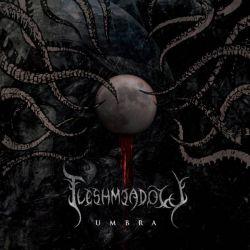 Fleshmeadow - Umbra
