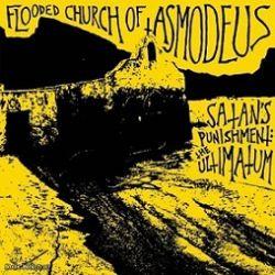 Flooded Church of Asmodeus - Satan's Punishment: The Ultimatum