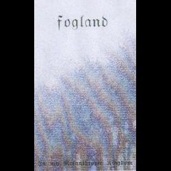 Fogland - In My Misanthropic Kingdom