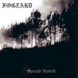Fogzard - Spread Hatred