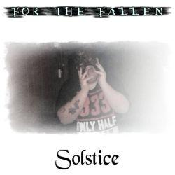 For the Fallen - Solstice