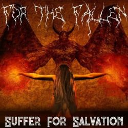 For the Fallen - Suffer for Salvation