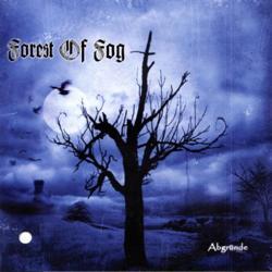 Forest of Fog - Abgründe