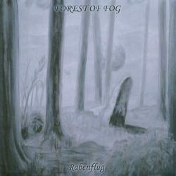 Forest of Fog - Rabenflug