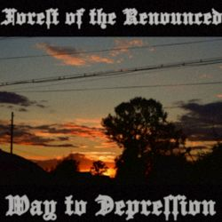 Reviews for Forest of the Renounced - Way to Depression