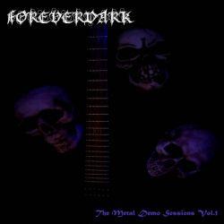 Foreverdark - The Metal Demo Sessions - Vol. 1