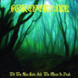 Foreverdark - Till the Sun Fails and the Moon Is Dead