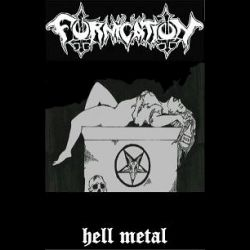 Fornication (CAN) - Hell Metal
