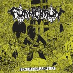 Fornication (CAN) - Sewer Dwellers