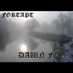 Fortapt - Dawn Fog