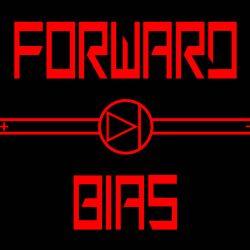 Review for Forward Bias - Forward Bias