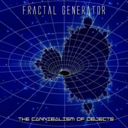 Fractal Generator - The Cannibalism of Objects