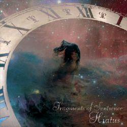Fragments of Sentience - Hiatus