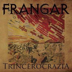 Frangar - Trincerocrazia