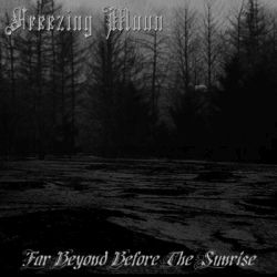 Reviews for Freezing Moon (IRN) - Far Beyond Before the Sunrise