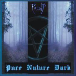 Fright - Pure Nature Dark