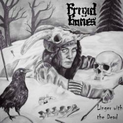 Frigid Bones - Linger with the Dead