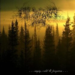 From the Sunset, Forest and Grief - ...Empty, Cold & Forgotten...