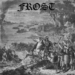 Frost (CAN) - La Grande Bataille de Notre Temps