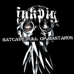 Reviews for Fukpig - Batcave Full of Bastards