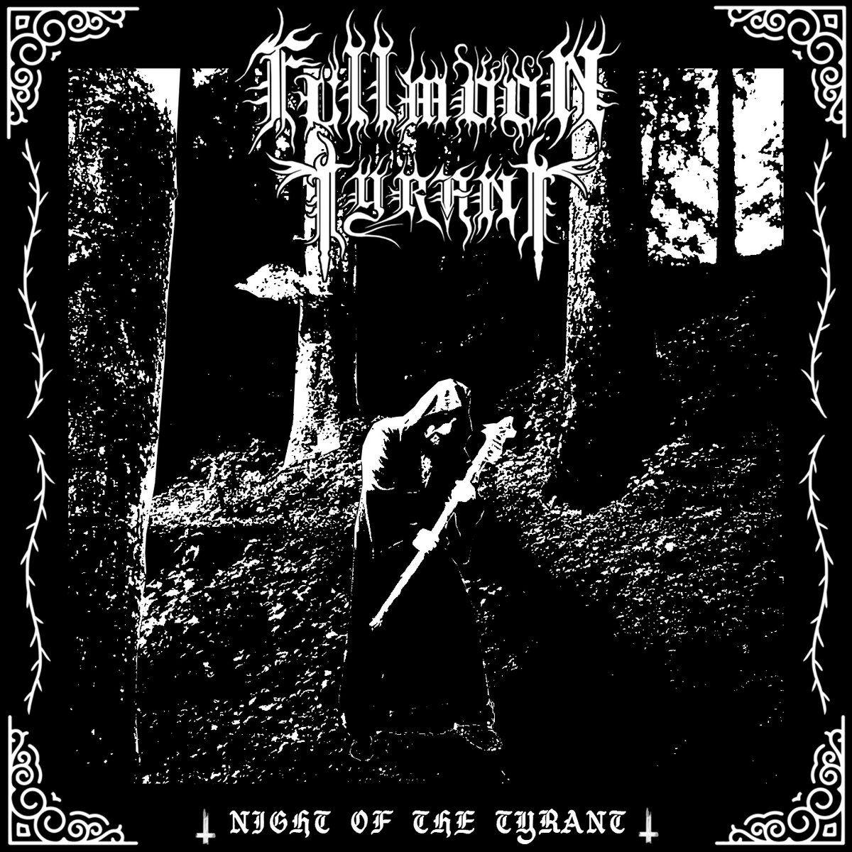 Fullmoon Tyrant - The Night of the Tyrant