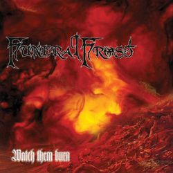Reviews for Funeral Frost (SWE) - Watch Them Burn