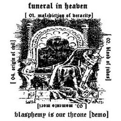 Reviews for Funeral in Heaven - Blasphemy Is Our Throne