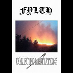 Review for Fylth - Collected Meditations