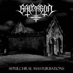 Reviews for Galdragon - Sepulchral Masturbations