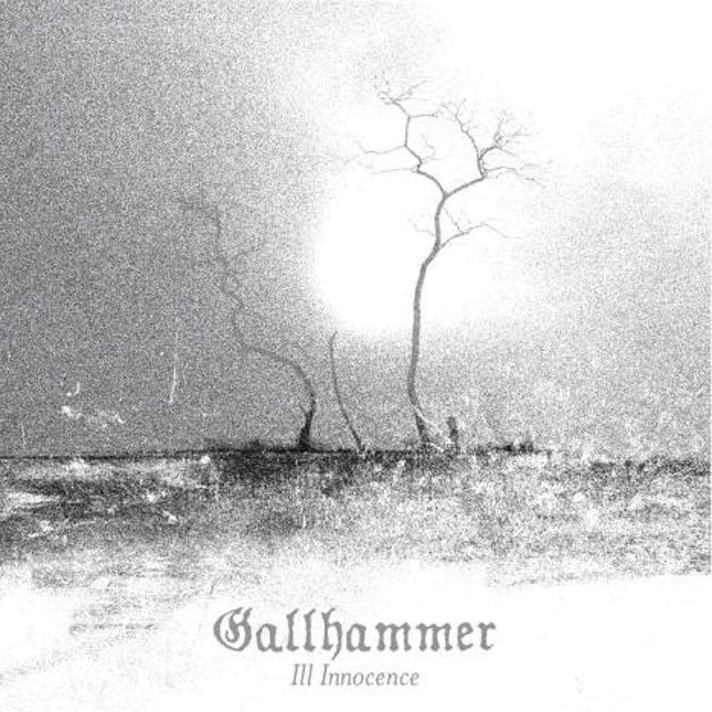 Review for Gallhammer - Ill Innocence