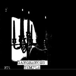 Gangrenous Temple - Demo I