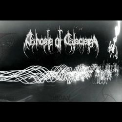 Review for Ghosts of Glaciers - Decay