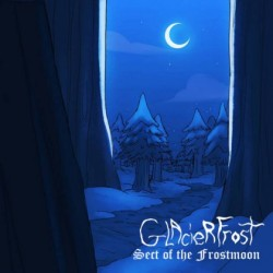 Glacier Frost - Sect of the Frostmoon