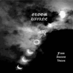 Gloom Divine - From Ancient Voices