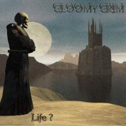 Reviews for Gloomy Grim - Life?