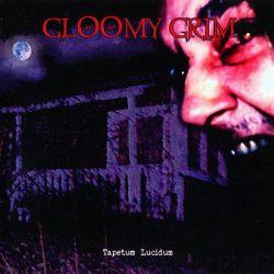 Reviews for Gloomy Grim - Tapetum Lucidum