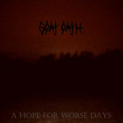Reviews for Goat Oath - A Hope for Worse Days