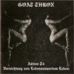 Goat Thron - Aktion T4 Vernichtung von lebensunwertem Leben