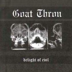 Goat Thron - Delight of Evil
