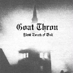 Review for Goat Thron - First Touch of Evil