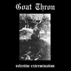 Goat Thron - Selective Extermination