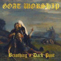 Goat Worship (BRA) - Breathing a Dark Past
